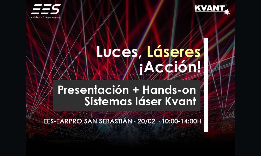 EES - Los sistemas láser Kvant aterrizan en San Sebastián