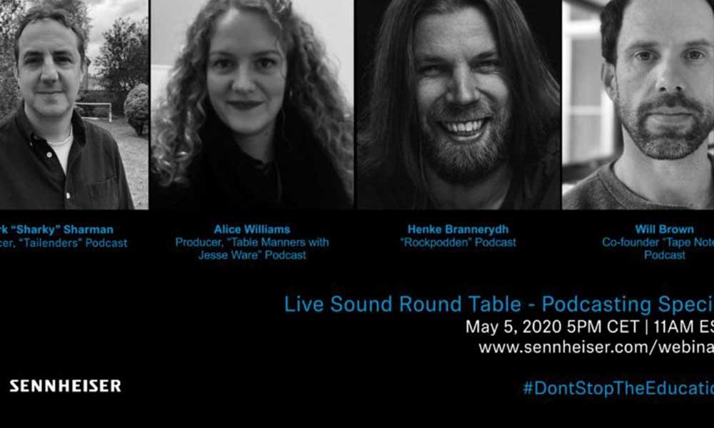 Únete a la Mesa Redonda sobre Podcasting de Sennheiser el martes 5 de mayo