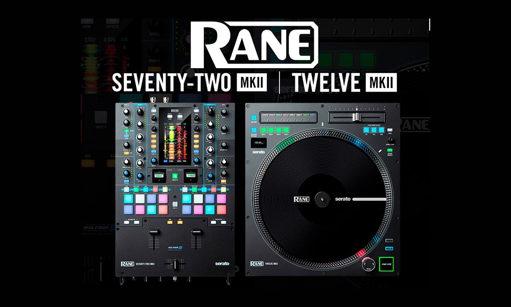 Nuevos Twelve MKII y Seventy-Two MKII ¡Making it RANE!