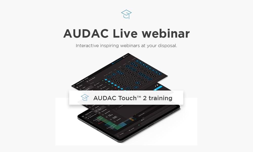 Webseminar en castellano del nuevo AUDAC Touch 2.4