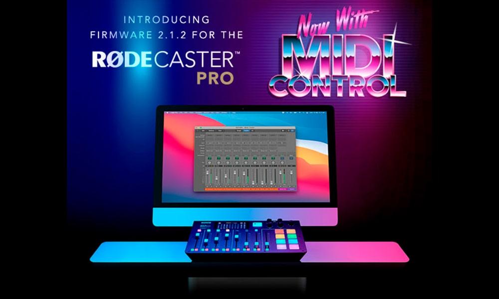 ¡Ya está aquí el firmware 2.1.2 de RØDECaster Pro, que introduce control MIDI y mucho más!