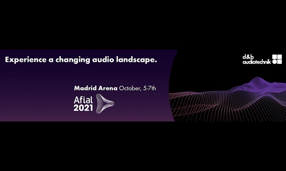 d&b audiotechnik exhibirá innovadoras tecnologías de audio y una nueva oferta de soluciones completas en AFIAL 2021